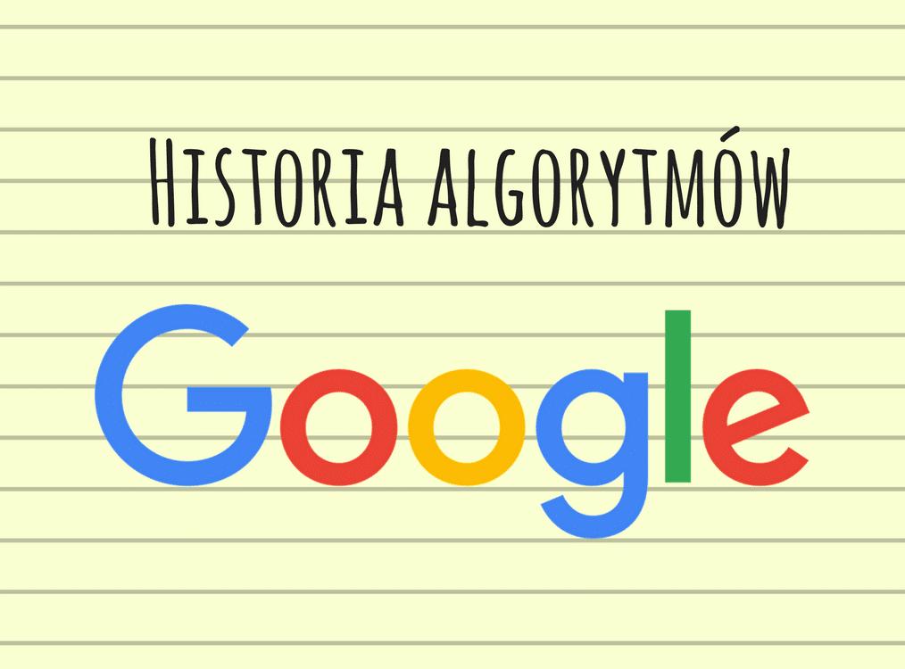 Historia zmian w algorytmach Google