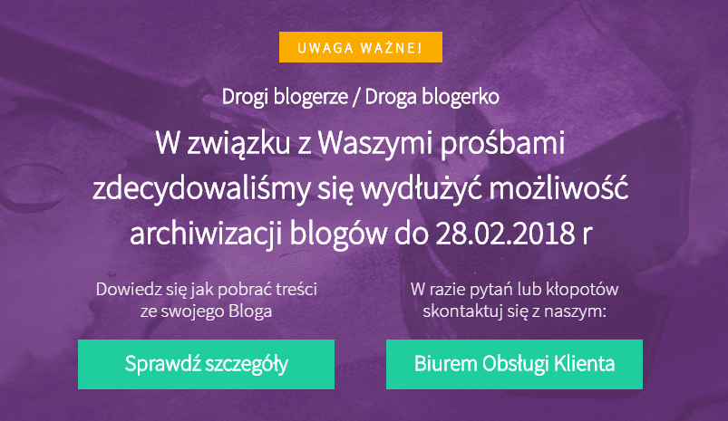 blog.pl zostanie zamknięty 28.02.2018