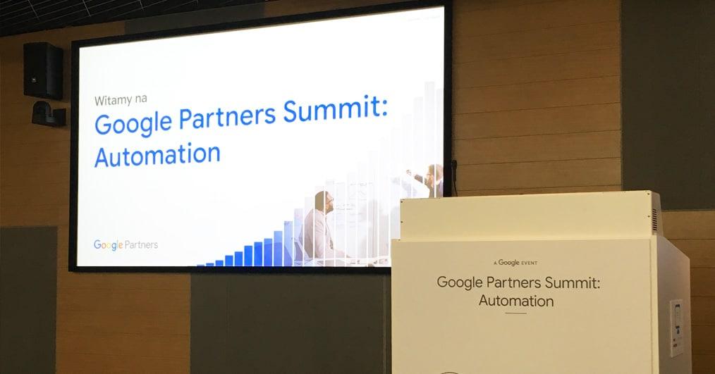 Google Partners Summit – Automation 23.09 – relacja