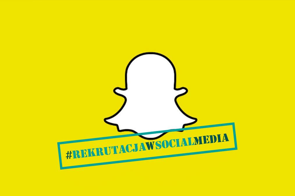 Snapchat w rekrutacji