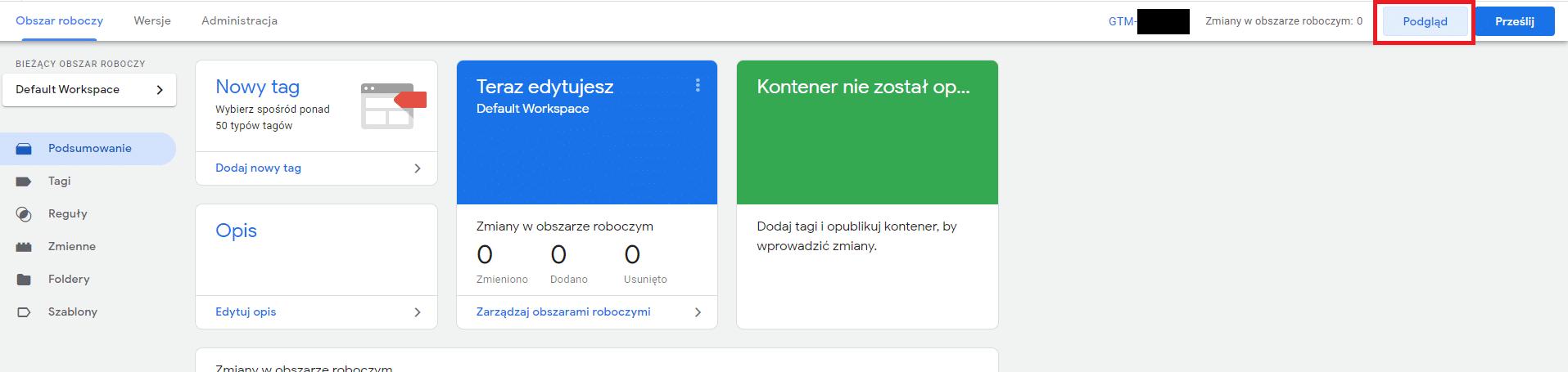 Tryb podglądu w Google Tag Manager