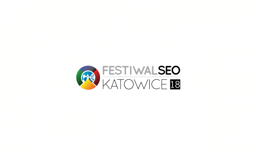 Festiwal SEO 2018 – relacja