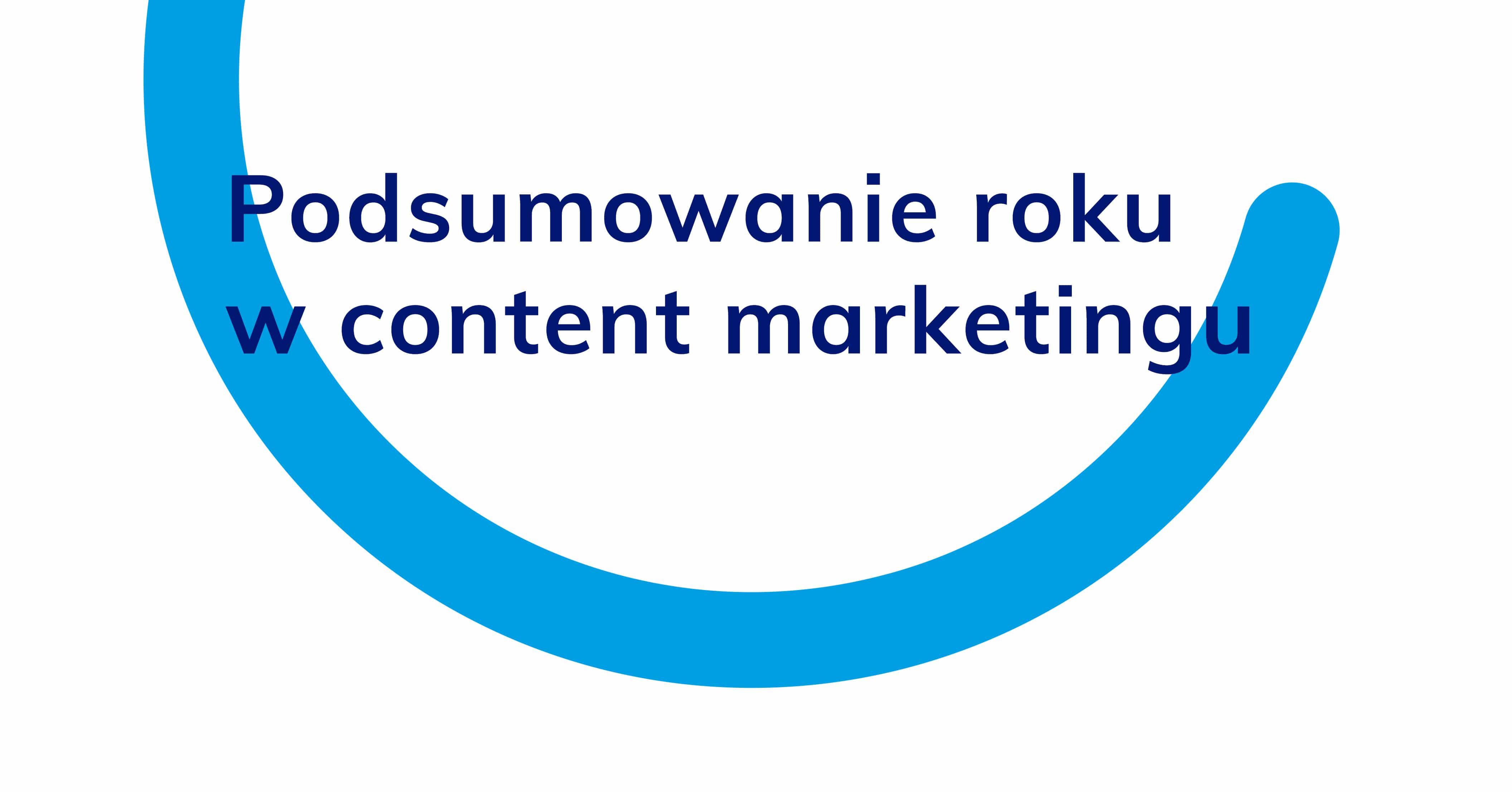 podsumowanie 2019 roku w content marketingu