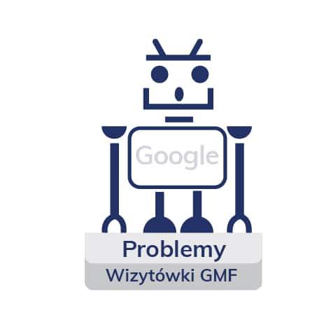 Problemy z wizytówkami Google